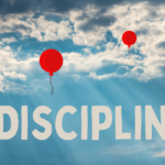 The Need for Discipline